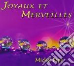 JOYAUX ET MERVEILLES cd musicale di Michel Pepe'