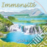 Immensite' cd musicale di PEPE'MICHEL