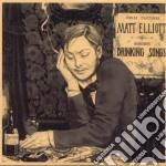 Matt Elliott - Drinking Songs cd musicale di ELLIOTT MATT