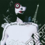 Mark Gardener - These Beautiful Ghost cd musicale di MARK GARDENER