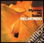 HYMNE AU SOLEIL cd musicale di BELMONDO