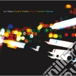 CD - OUR THEORY - OUR THEORY cd musicale di OUR THEORY