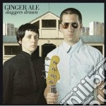 Ginger Ale - Daggers Drawn cd musicale di GINGER ALE