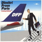 Dimitri From Paris - Cruising Attitude cd musicale di DIMITRI FROM PARIS