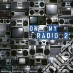 On my radio 2 cd musicale di Artisti Vari