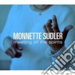 Monette Sudler - Meeting Of The Spirits cd musicale di MONETTE SUDLER