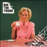 Kill The Young - Kill The Young cd musicale di KILL THE YOUNG