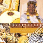 Mandekalou II - Art And Soul Of The Mande Griots cd musicale di ARTISTI VARI