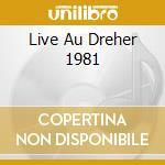 LIVE AU DREHER 1981 cd musicale di W.DAVIS/K.CLARKE/P.M