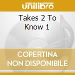TAKES 2 TO KNOW 1 cd musicale di HERMAN/GHIO