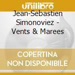 VENTS & MAREES cd musicale di SIMONOVIEZ JEAN-SEBA