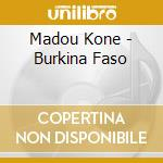 Madou Kone - Burkina Faso cd musicale di Air mail music