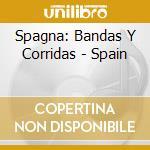 Bandas y corridas cd musicale di Spagna