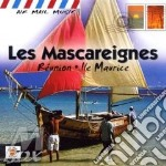 Les mascareignes - isole mauritius cd musicale di Air mail music