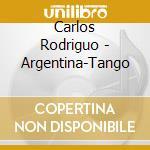 Carlos Rodriguo - Argentina-Tango cd musicale