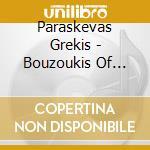 Grekis, Paraskevas - Bouzoukis Of Greece cd musicale di Air mail music