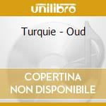 Turchia * oud e kanoun cd musicale di Air mail music