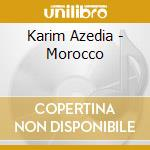 Karim Azedia - Morocco cd musicale di Air mail music