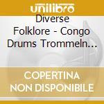 Les tambours de brazza (congo) cd musicale di Air mail music
