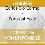 Carlos Do Carmo - Portugal-Fado cd musicale di Air mail music