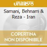 Samani, Behnam & Reza - Iran cd musicale di Air mail music