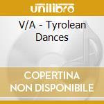 V/A - Tyrolean Dances cd musicale di Air mail music