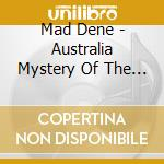 Mad Dene - Australia Mystery Of The Didgeridoo cd musicale di Air mail music