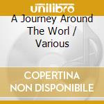 V/A - A Journey Around The Worl cd musicale di Air mail music