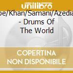 Tamburi nel mondo cd musicale di Artisti Vari