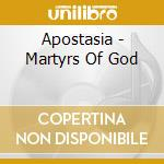 Martyrs of god cd musicale