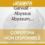 Abyssus abyssum invocat cd musicale