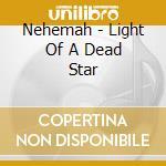 Light of a dead star cd musicale