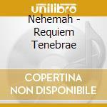 Requiem tenebrae cd musicale