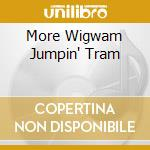 MORE WIGWAM JUMPIN' TRAM cd musicale di THE GLADIATORS (MINI