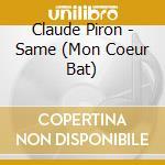 CLAUDE PIRON cd musicale di PIRON CLAUDE