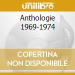ANTHOLOGIE 1969-1974 cd musicale di TRIANGLE