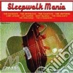 Sleepwalk Mania cd musicale di Artisti Vari