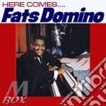 HERE COMES cd musicale di FATS DOMINO