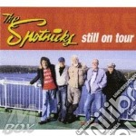STILL ON TOUR + 2 BONUS TRACKS cd musicale di THE SPOTNICKS