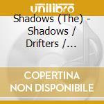 The Shadows + B.T. - Shadows/Drifters/Chester. cd musicale di The shadows + b.t.
