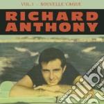 Nouvelle vague vol.1 cd musicale di Richard anthony + b.