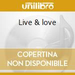 Live & love cd musicale di Fudge Dj