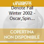 DENOTE RECORDS - FALL WINTER 2002 cd musicale di AA.VV.