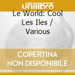 Cool les iles cd musicale