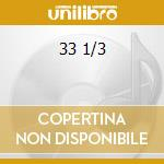 33 1/3 cd musicale