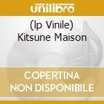 (LP VINILE) KITSUNE MAISON lp vinile di AA.VV.