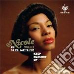 (LP VINILE) KEEP REACHIN'UP lp vinile di Nicole & the Willis