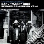 Washington Lost Soul - Carl Maxx Kidd Singles Collection Vol.1 cd musicale di ARTISTI VARI