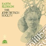 Betsch Society, John - Earth Blossom cd musicale di JOHN BETSCH SOCIETY
