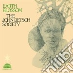 (LP VINILE) EARTH BLOSSOM lp vinile di JOHN BETSCH SOCIETY